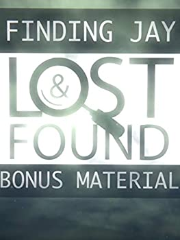 Finding Jay  Lost & Found - Special Bonus Material