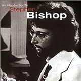 Songtexte von Stephen Bishop - An Introduction to Stephen Bishop