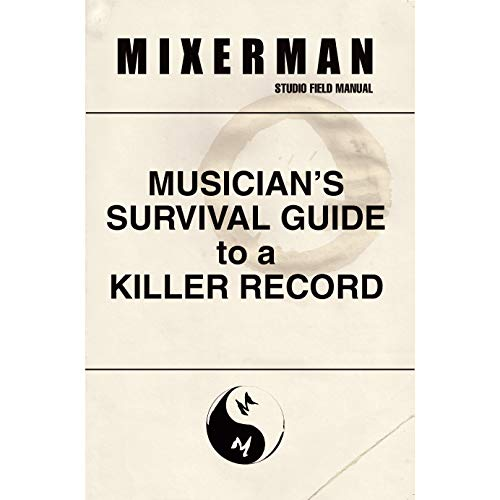 Musician's Survival Guide to a Killer Record (English Edition)