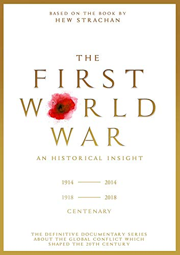 The First World War: An Historical Insight [3 DVDs]