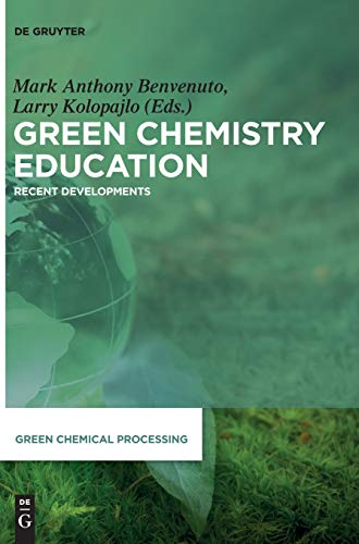 Green Chemistry Education: Recent Developments