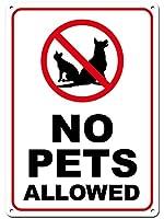 安全標識-ペットは許可されていません。インチの金属錫標識UV保護および耐候性、通知警告標識