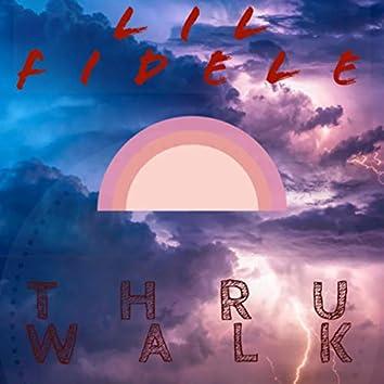 Thru Walk