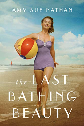 The Last Bathing Beauty by [Amy Sue Nathan]