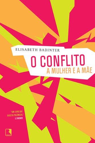 O conflito: A mulher e a mãe