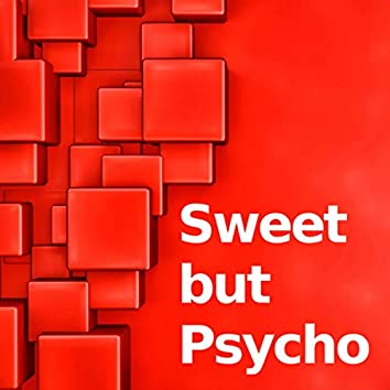 Sweet but Psycho (Instrumental Versions)