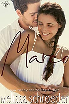 Marco (The Santinis Book 2) by [Melissa Schroeder]