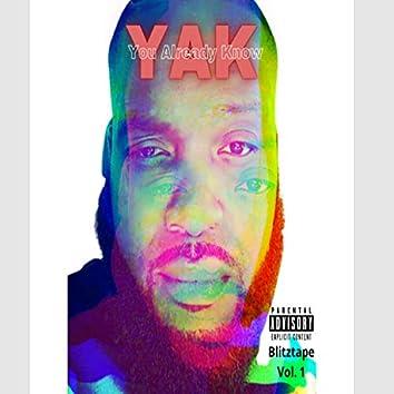 YAK (You Already Know)