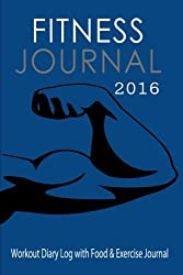 Fitness and Workout Journal 2016