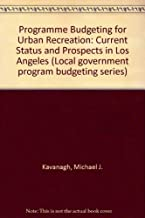 Programme Budgeting for Urban Recreation: Current Status and Prospects in Los Angeles