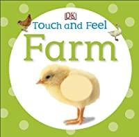 Farm. (DK Touch and Feel) by DK(2012-01-01)