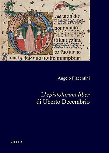 L'epistolarum liber di Uberto Decembrio