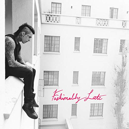 Fashionably Late (Deluxe Edition) [Explicit]