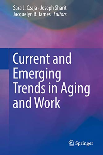 Current and Emerging Trends in Aging and Work