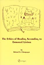 The Ethics of Reading According to Emmanuel Levinas