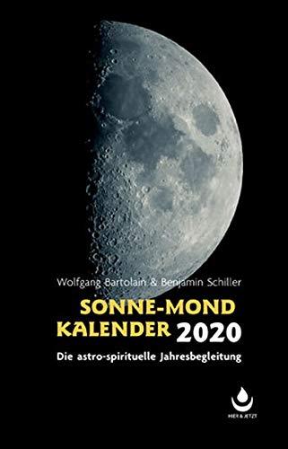 Sonne-Mond Kalender 2020: Die astro-spirituelle Jahresbegleitung