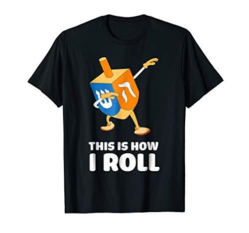 This Is How I Roll Dreidel Shirt Dabbing Chanukah Tshirt
