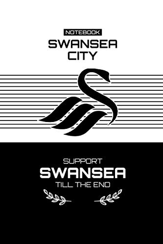 Swansea City Football Club Themed College Ruled Notebook Journal: Gift To Your Dearest Football Freaks (6'x9', 120 Page, Glossy Cover)