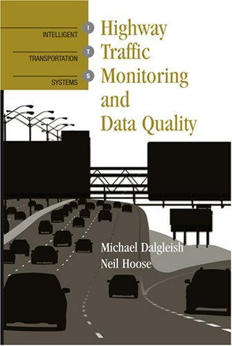 Highway Traffic Monitoring and Data Quality (Artech House Intelligent Transportation Systems Library