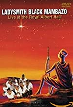 Ladysmith Black Mambazo - In Harmony: Live at the Royal Albert Hall