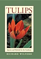 Tulips: Species and Hybrids