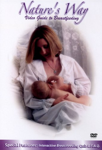 Nature's Way: Video Guide to Breastfeeding