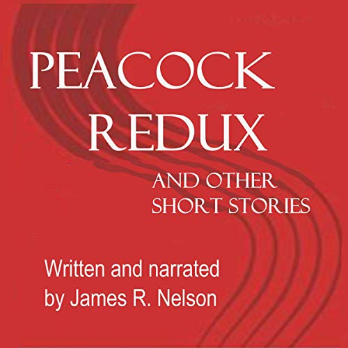 Couverture de Peacock Redux and Other Short Stories