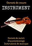 Carnet de cours INSTRUMENT-cours de solfege-livre partition piano...