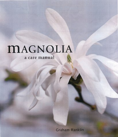 Image OfMagnolias: A Care Manual