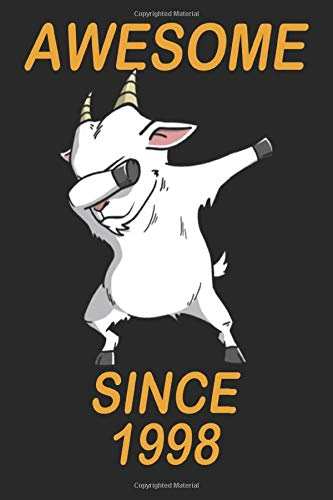 AWESOME SINCE 1998: 22nd Birthday Dabbing Goat Gifts for Girls, Cute Goat Lovers Notebook, Birthday Gift for Goat Lovers, Lined Notebook / Journal Gift, 100 Pages, 6x9, Soft Cover, Matte Finish