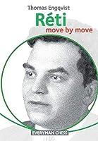 Réti: Move by Move