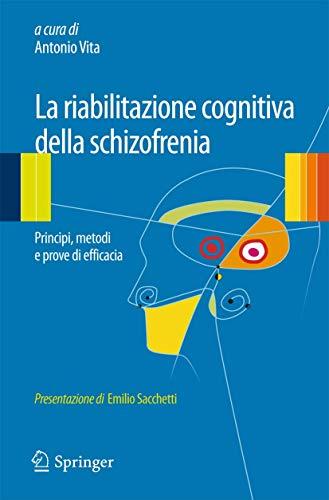 La riabilitazione cognitiva della schizofrenia
