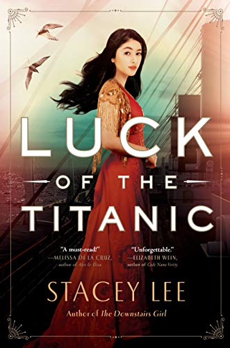 Luck of the Titanic by [Stacey Lee]