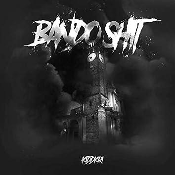 Bando Shit