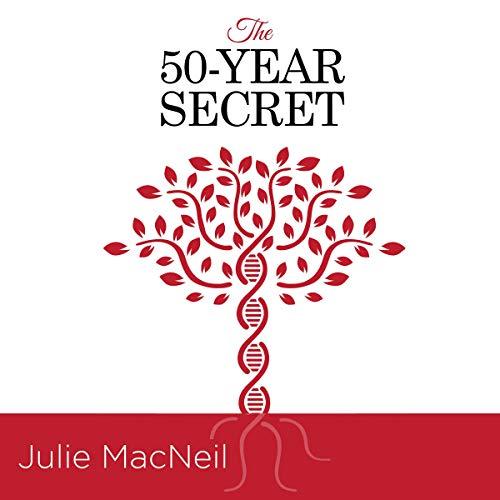 The 50-Year Secret Audiobook By Julie MacNeil cover art