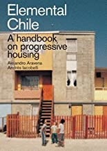 Elemental Chile: A Handbook on Progressive Housing