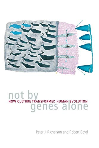Not by Genes Alone: How Culture Transformed Human Evolution