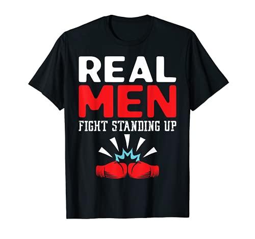 Real Men Fight Standing Up Boxeo Lucha Ajuste Flyweight Boxer Camiseta