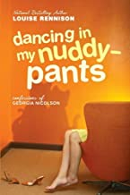 Dancing in My Nuddy-Pants: Even Further Confessions of Georgia Nicolson