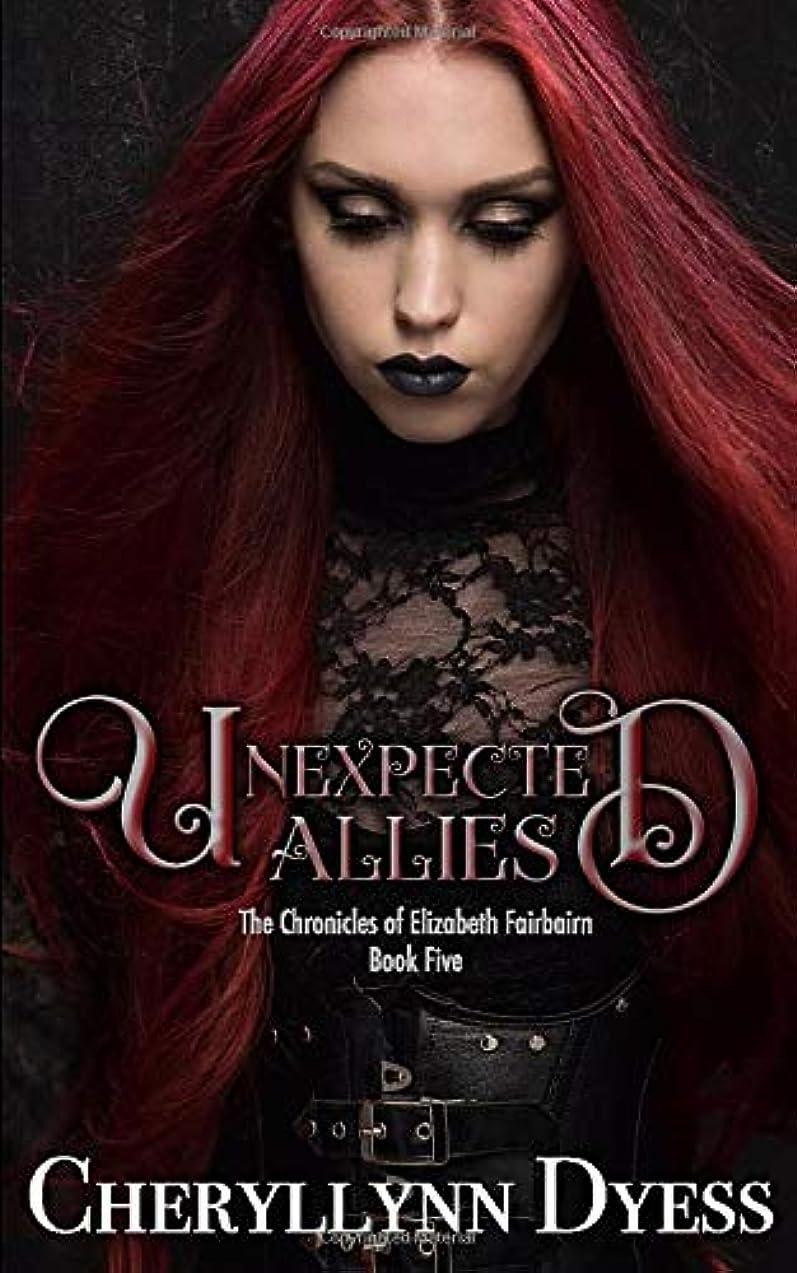 答えうまれたラフUnexpected Allies (The Chronicles of Elizabeth Fairbairn)