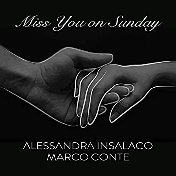 Miss You on Sunday (feat. Marco Conte)