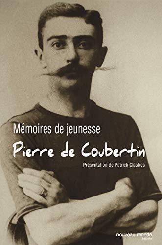 Mémoires de jeunesse: Pierre de Coubertin