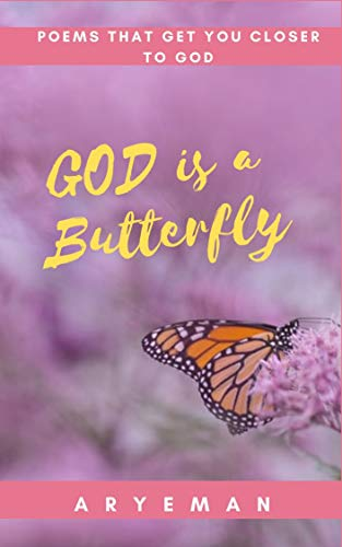 GOD is a Butterfly