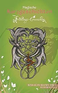 Magische Kurzgeschichten Band 8 - Frühlings-Erwachen (Schwa