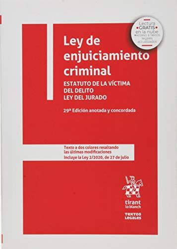 Ley De Enjuiciamiento Criminal. Estatuto De La Víctima del Delito ley del Jurado 29ª EDICIÓN anotada y Concordada 2020 (Textos Legales)