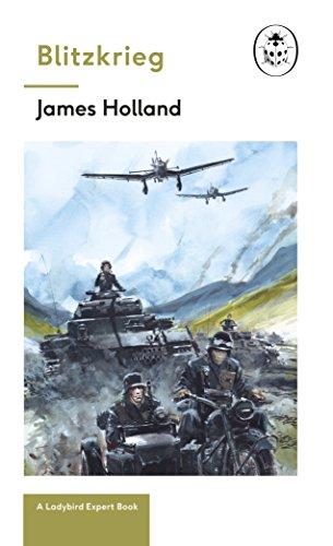 Blitzkrieg: Book 1 of the Ladybird Expert History of the Second World War: (the Ladybird Expert Series) (English Edition)