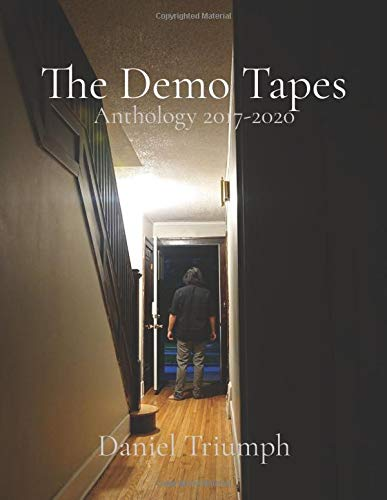 The Demo Tapes: Anthology 2017-2020