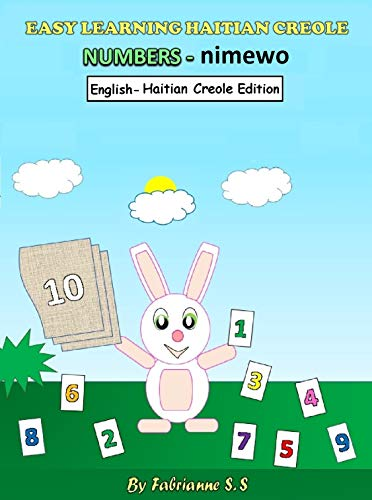 Learn Numbers in Haitian Creole  (English Haitian Creole Bilingual Edition) (English Edition)