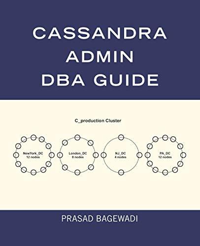 Cassandra Admin DBA Guide