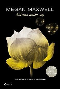 Adivina quién soy (Spanish Edition) by [Megan Maxwell]